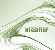 Album Mesmer by Tom Arthurs