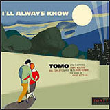 Tomo: I'll Always Know