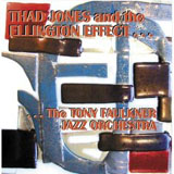The Tony Faulkner Jazz Orchestra: Thad Jones and the Ellington Effect