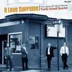 A Love Supreme: The Legacy of John Coltrane