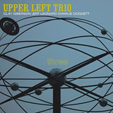 Album Three by Upper Left Trio
