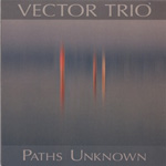 Paths Unknown by Vector Trio