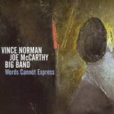 Vince Norman / Joe McCarthy Big Band: Words Cannot Express