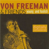 Album Young And Foolish by Von Freeman