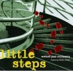Walsall Jazz Orchestra: Little Steps