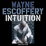 Wayne Escoffery: Intuition