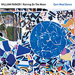 William Parker: Corn Meal Dance