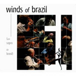 Various Artists: Winds of Brazil