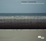 Wolfgang Muthspiel and Brian Blade: Friendly Travelers
