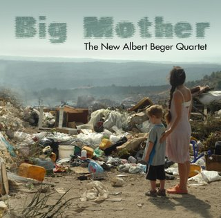 The New Albert Beger Quartet: Big Mother