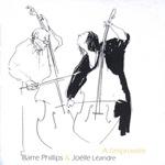 Joelle Leandre & Barre Phillips: A l'improviste