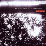 Ab Baars Trio / Ken Vandermark: Goofy June Bug