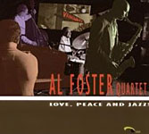 Album Love, Peace and Jazz! by Al Foster