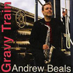 "Read ""Andrew Beals: Gravy Train"" reviewed by Elliott Simon"