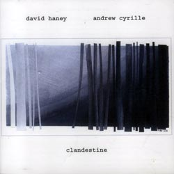 "Read ""David Haney / Andrew Cyrille: Clandestine and Conspiracy A Go Go"" reviewed by"