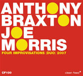 Anthony Braxton/Joe Morris: Four Improvisations (Duo) 2007