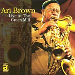 Album Live At The Green Mill by Ari Brown