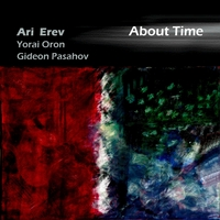 Ari Erev: About Time