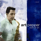 Art Pepper: Art Pepper: Work of Art