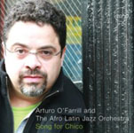 Arturo O'Farrill and the Afro-Latin Jazz Orchestra: Song For Chico