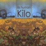 As Human: Kilo