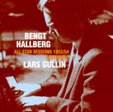 Bengt Hallberg: All-Star Sessions 1953 / 54