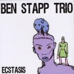 Ben Stapp Trio: Ecstasis