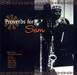 Album Proverbs for Sam by Bill Cole's Untempered Ensemble