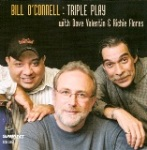 Bill O'Connell: Triple Play