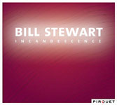 Bill Stewart: Incandescence