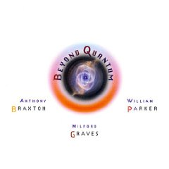 "Read ""Anthony Braxton: Beyond Quantum/Performance (Quartet) 1979/12+1tet (Victoriaville) 2007/Trio (Victoriaville) 2007/Solo Willisau"""