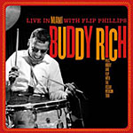 Buddy Rich: Live in Miami with Flip Phillips