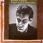 Burton Greene: Bloom in the Commune