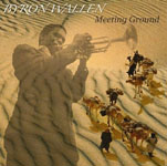 Album Meeting Ground by Byron Wallen