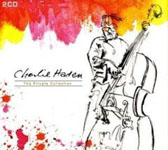 Charlie Haden: The Private Collection