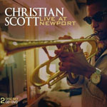 Album Christian Scott: Live at Newport by Christian Scott aTunde Adjuah