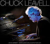 Album Live in Germany: Green Leaves and Blue Notes Tour 2007 by Chuck Leavell