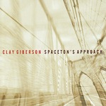Album Spaceton's Approach by Clay Giberson