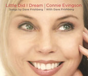 Album Little Did I Dream: Songs by Dave Frishberg by Connie Evingson
