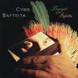 Album Banquet Of The Spirits by Cyro Baptista
