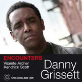 "Read ""Danny Grissett: Encounters & Waldron Mahdi Ricks"""