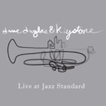 Dave Douglas & Keystone: Keystone Live at the Jazz Standard