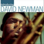 "Introducing David Newman by David ""Fathead"" Newman"