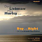 David Liebman / Mike Murley: Day and Night