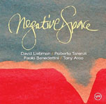 David Liebman / Roberto Tarenzi / Paolo Benedettini / Tony Arco: Negative Space