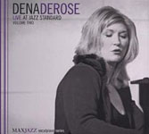 Dena DeRose: Live at Jazz Standard Volume Two