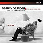 Derrick Gardner and The Jazz Prophets: A Ride to the Other Side