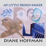 Diane Hoffman: My Little French Dancer