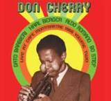 Don Cherry: Don Cherry: Live at Cafe Montmartre 1966 Volume Two