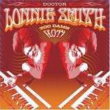 Dr. Lonnie Smith: Too Damn Hot!